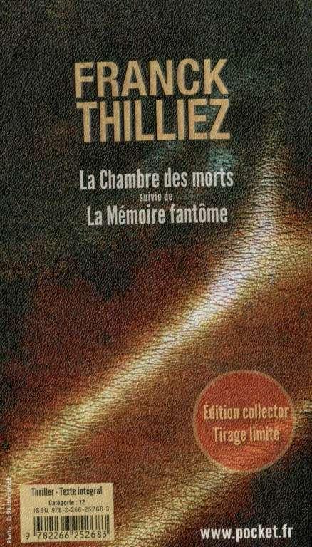 franck thilliez 24723478 la chambre des morts et la mmoire fantme