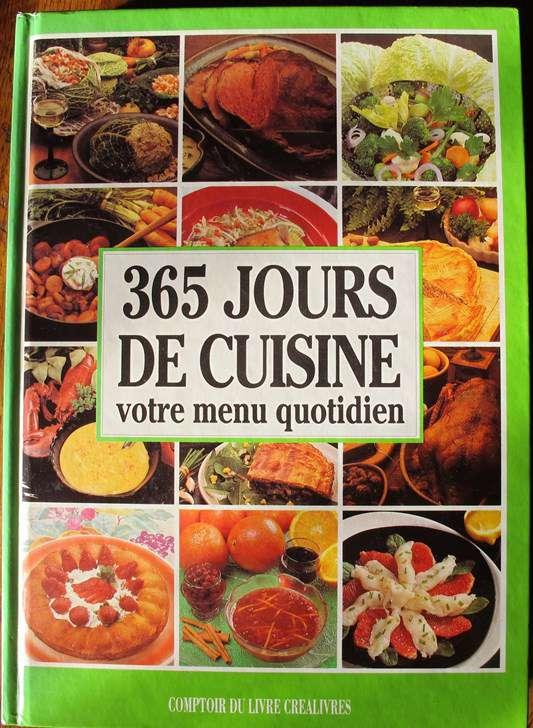 365 jours de cuisine votre menu quotidien cuisine