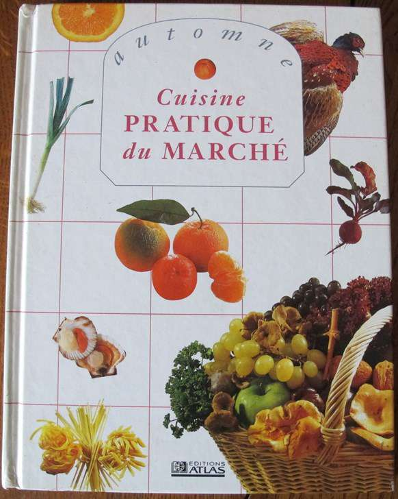 Cuisine pratique du march cuisine internationale - Cuisine du marche cavaillon ...