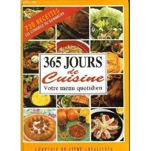 livre 365 jours de cuisine votre menu quotidien livre
